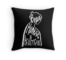 BRAVE HONEST AND BEAUTIFUL Throw Pillow