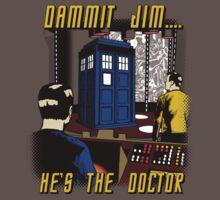 Dammit Jim by SpicyMonocle