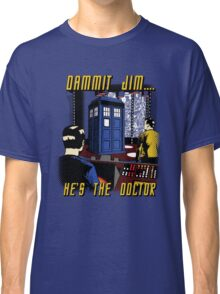 Dammit Jim Classic T-Shirt