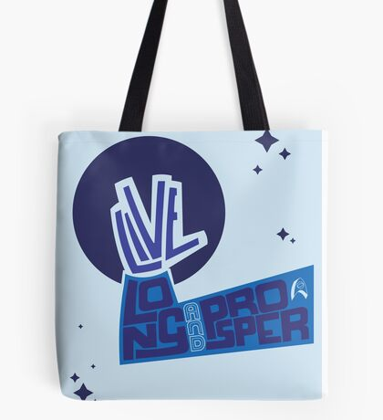 Live long... Tote Bag