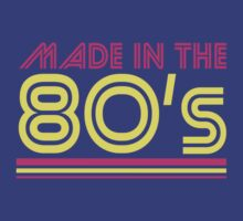 Made in the 80's by flippinsg