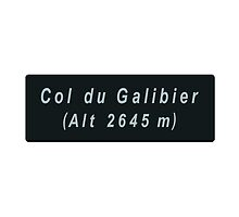 Col du Galibier Road Sign Replica Design by movieshirtguy