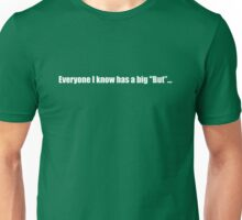 Pee-Wee Herman - Everyone Has A Big But - White Font Unisex T-Shirt