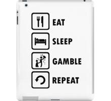 Eat Sleep Gamble Repeat Funny Gambling Addict Shirt iPad Case/Skin