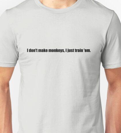 Pee-Wee Herman - I Don't Make Monkeys - Black Font Unisex T-Shirt