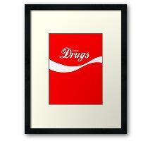 Enjoy Drugs Framed Print