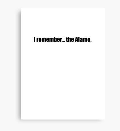 Pee-Wee Herman - I Remember... the Alamo - Black Font Canvas Print