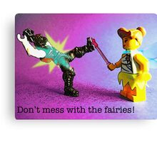 Don't mess with the fairies! Canvas Print