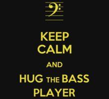 Keep Calm and Hug the Bass Player Baby Tee