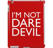 I'm Not Daredevil iPad Case/Skin