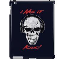 I like it loud. iPad Case/Skin