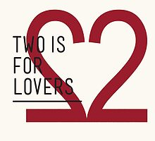 2 IS FOR LOVERS - TYPOGRAPHY EDITION - ARIAL by Gaia Scaduto Cillari