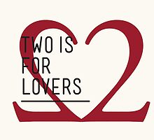 2 IS FOR LOVERS - TYPOGRAPHY EDITION - GARAMOND by Gaia Scaduto Cillari