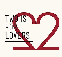 2 IS FOR LOVERS - TYPOGRAPHY EDITION - FUTURA by Gaia Scaduto Cillari