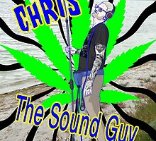 Chris the Sound Guy  by maxtugger