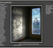 Find Comfort... by Amber Elizabeth Fromm Donais