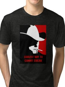 Coolest way to commit suicide Tri-blend T-Shirt