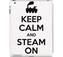 Keep calm and steam on iPad Case/Skin