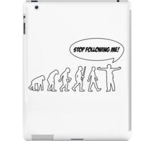 Stop Following Me iPad Case/Skin