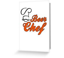 Beer Chef Greeting Card