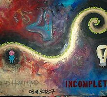 incomplet... by Chelsea Hatherall