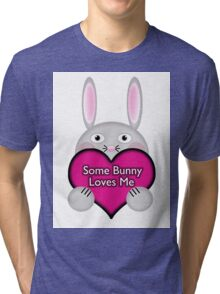 Cute Some Bunny Loves Me Heart Tri-blend T-Shirt