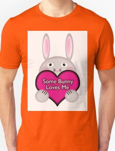 Cute Some Bunny Loves Me Heart T-Shirt