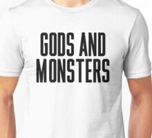 Gods And Monsters Unisex T-Shirt
