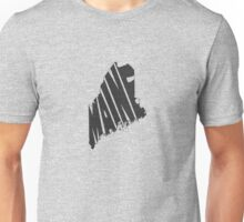 Maine State Word Art Unisex T-Shirt