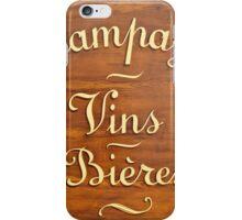 Liquor Store in Paris, Wooden Store Sign  iPhone Case/Skin