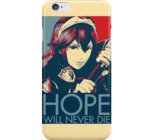 Hope Will Never Die iPhone Case/Skin