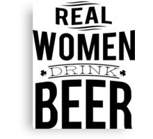 Real women drink beer Canvas Print