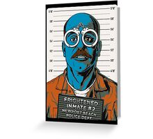 Frightened Inmate #2 Greeting Card