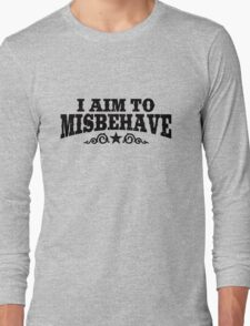 I Aim To Misbehave (Black) Long Sleeve T-Shirt