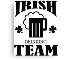 Irish drinking team Canvas Print