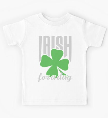 Irish for a day Kids Tee