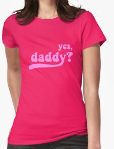 yes, daddy? [black] Womens Fitted T-Shirt