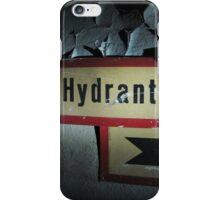 Hydrant sign on a worn out wall with paint peeling iPhone Case/Skin