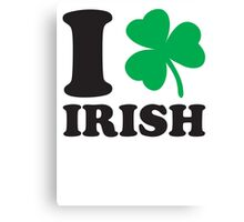 St. Patrick's day: I love Irish Canvas Print