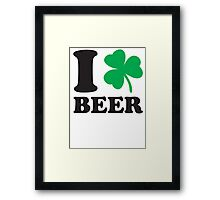 St. Patrick's day: I love Beer Framed Print