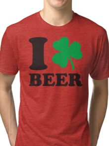 St. Patrick's day: I love Beer Tri-blend T-Shirt
