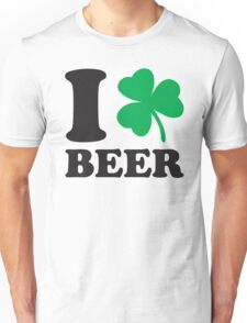 St. Patrick's day: I love Beer Unisex T-Shirt