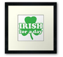 St. Patrick's day: Irish for a day Framed Print