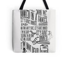 I'm not hungry, let's have dinner Tote Bag