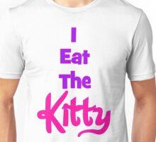 Eat The Kitty Unisex T-Shirt