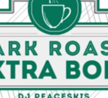 Dark Roast, Extra Bold Sticker
