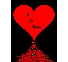 Be My Valentine Photographic Print