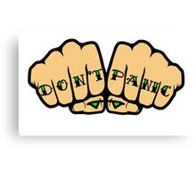 Don't Panic Fist Tattoos Canvas Print