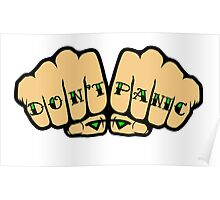 Don't Panic Fist Tattoos Poster