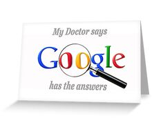 Hypochondriac Google Greeting Card